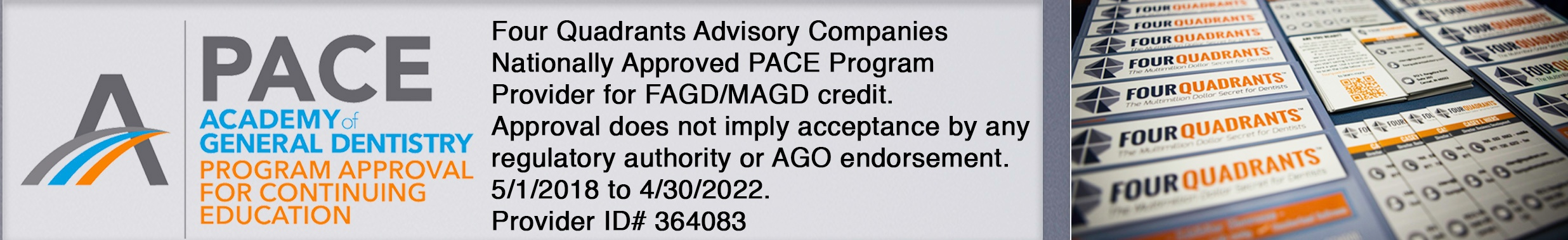Four Quadrants Advisory Companies Nationally Approved PACE Program Provider for FAGD/MAGD credit.